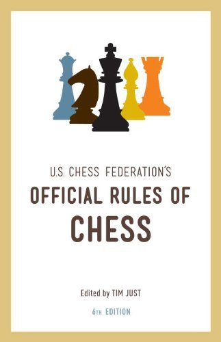 U.S. Chess Federation's Official Rules of Chess (6th Edition)