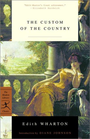 The Custom of the Country (Modern Library Classics)