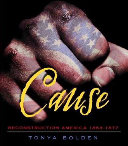 Cause (Reconstruction America, 1863-1877)