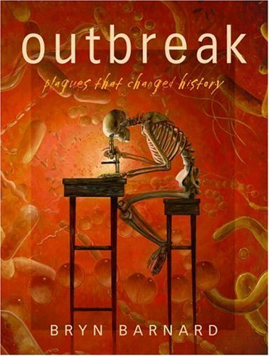 Outbreak: Plagues That Changed History