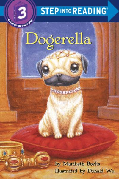 Dogerella (Step into Reading, Step 3)