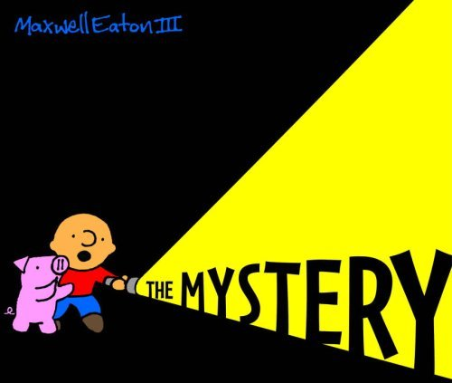 The Mystery: The Adventures Of Max And Pinky