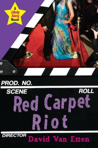 Red Carpet Riot  (Likely Story, Book 3)