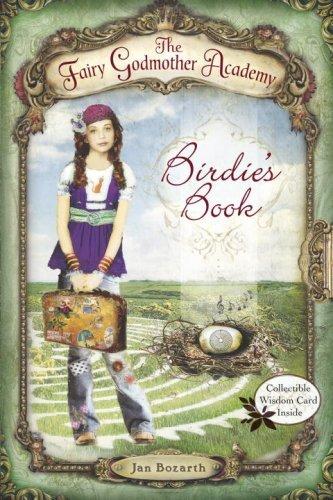 Birdie's Book (Fairy Godmother Academy, Bk.1)