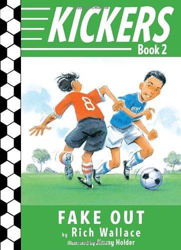 Fake Out (Kickers, Bk. 2)