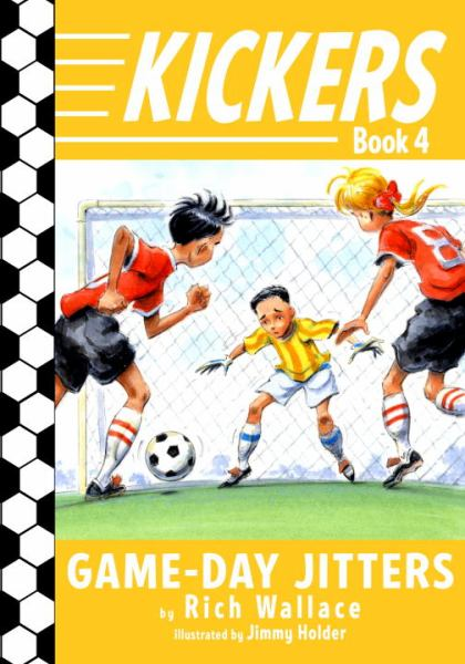 Game-Day Jitters (Kickers, Bk. 4)