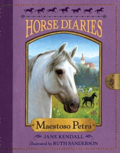 Maestoso Petra (Horse Diaries, Bk. 4)