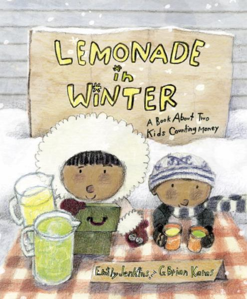 Lemonade in Winter: A Book About Two Kids Counting Money