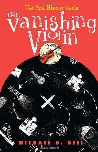 The Vanishing Violin (The Red Blazer Girls)