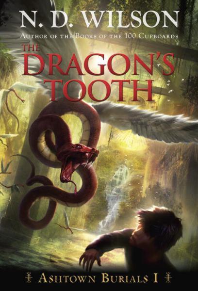 The Dragon's Tooth (Ashtown Burials, Bk# 1)