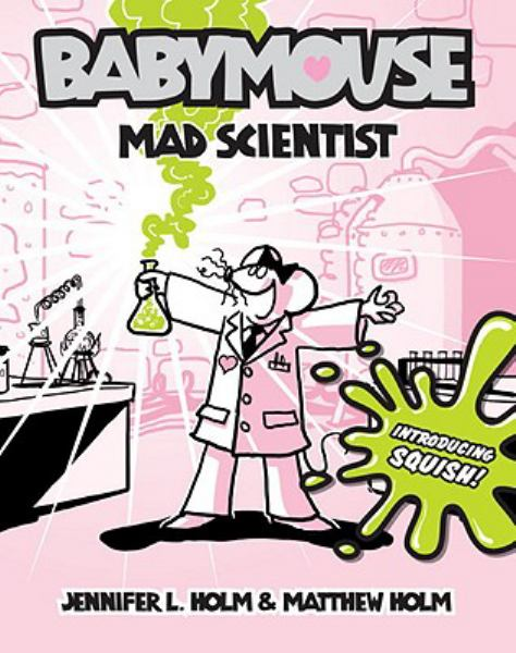 Mad Scientist (Babymouse, Bk. 14)
