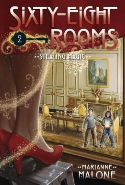 Stealing Magic (Sixty-Eight Rooms, Bk. 2)