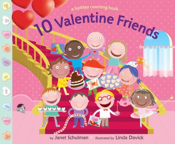10 Valentine Friends: A Holiday Counting Book
