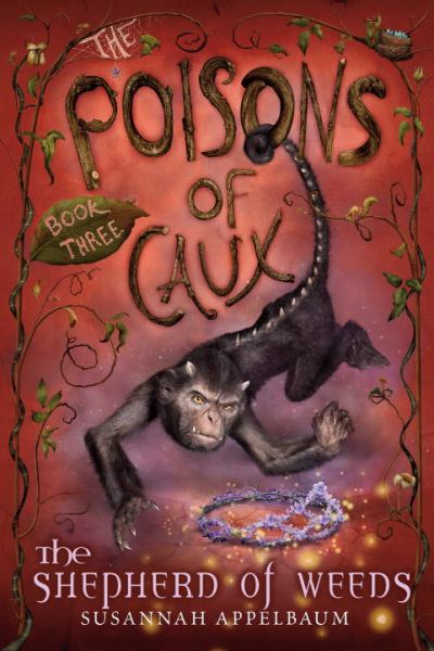 The Poisons of Caux: the Shepherd of Weeds (Bk. 3)
