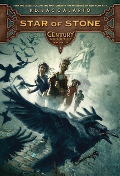 Star Of Stone (Century Quartet, Bk. II)