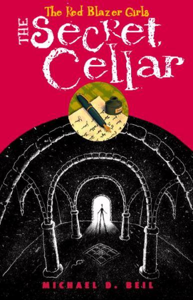 The Secret Cellar (Red Blazer Girls)
