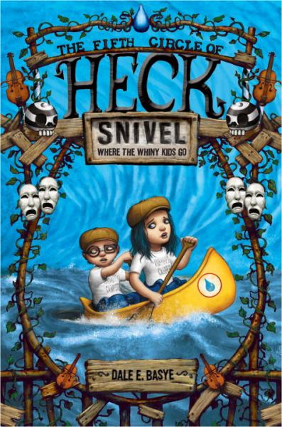 Snivel (Fifth Circle of Heck, Bk. 5)
