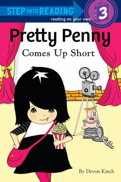 Pretty Penny Comes up Short (Step into Readiing, Level 3)