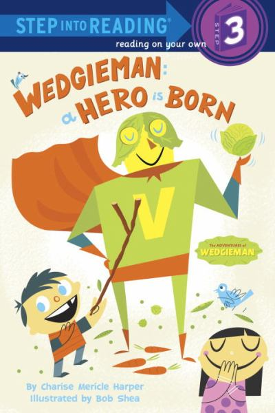 Wedgieman: A Hero is Born (Step into Reading (Step 3)