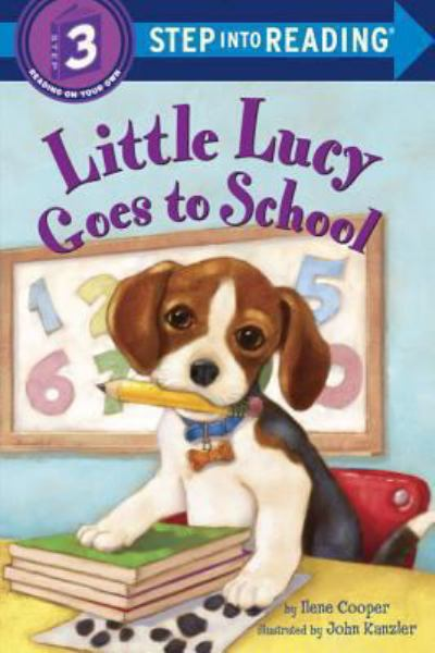 Little Lucy Goes to School (Step into Reading, Level 3)