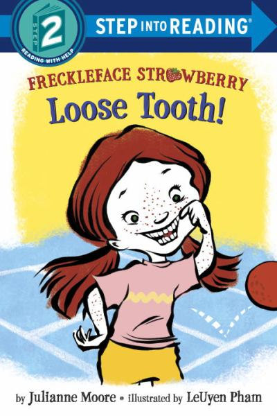 Freckleface Strawberry: Loose Tooth! (Step into Reading, Level 2)