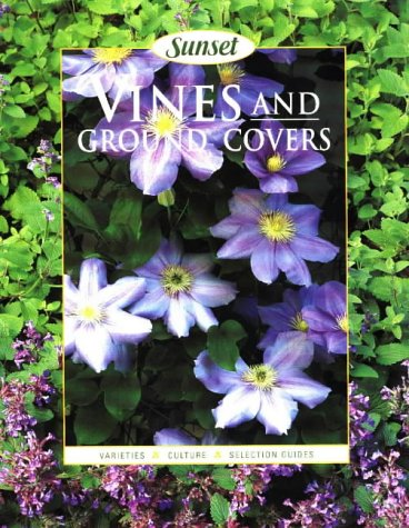 Vines and Ground Covers (Sunset)