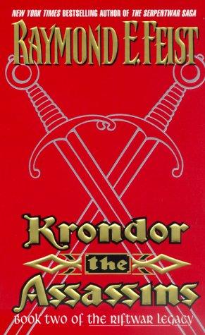 Krondor the Assassins (The Riftwar Legacy, Book 2)