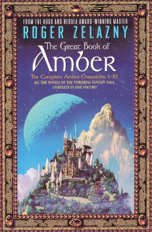 The Great Book of Amber (Complete Amber Chronicles 1-10)