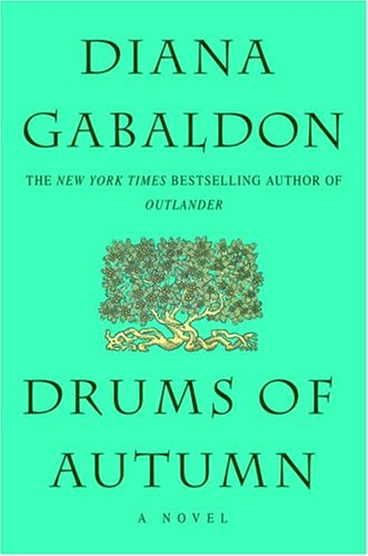 Drums of Autumn (Outlander, Bk. 4)