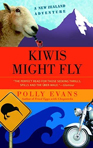 Kiwis Might Fly: A New Zealand Adventure