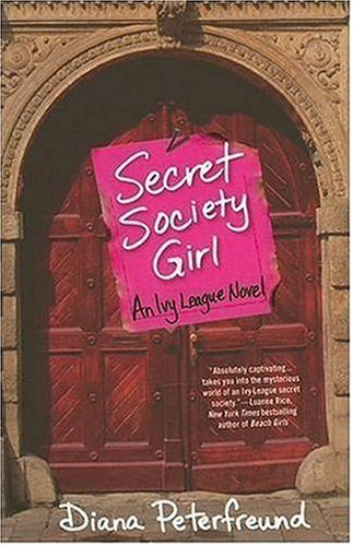 Secret Society Girl (Ivy League, Bk. 1)