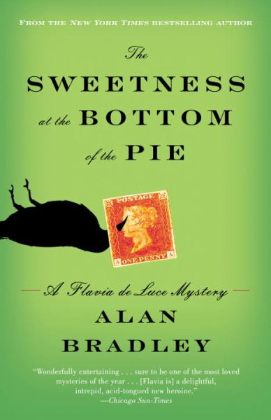 The Sweetness at the Bottom of the Pie (Flavia de Luce Mysteries)