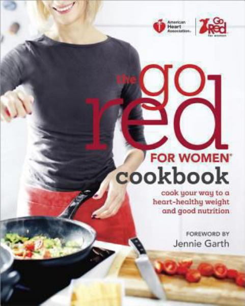 The Go Red for Women Cookbook (American Heart Association)