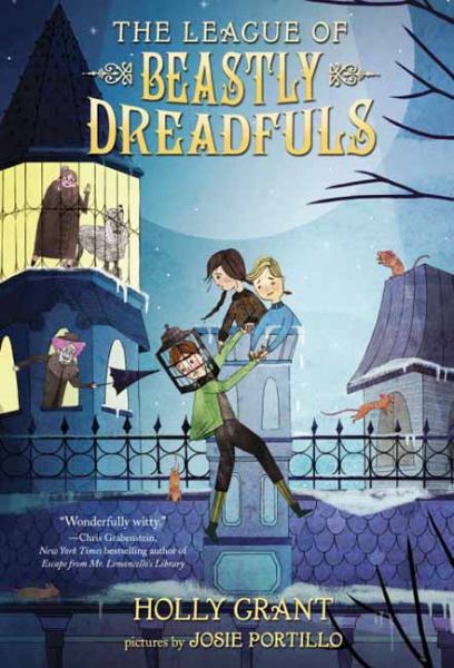The League of Beastly Dreadfuls (Book 1)