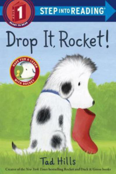 Drop It, Rocket! (Step into Reading, Level 1)