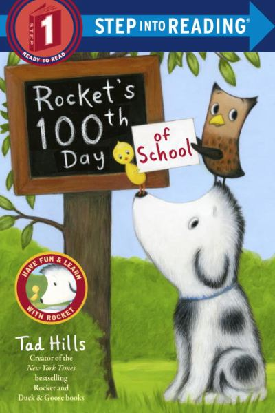 Rocket's 100th Day of School (Step Into Reading. Step 1)