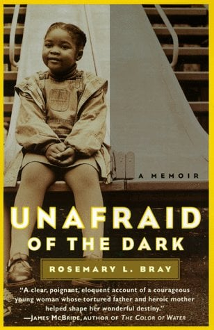 Unafraid of the Dark: A Memoir