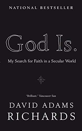 God Is.: My Search for Faith in a Secular World