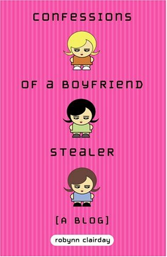 Confessions Of A Boyfriend Stealer