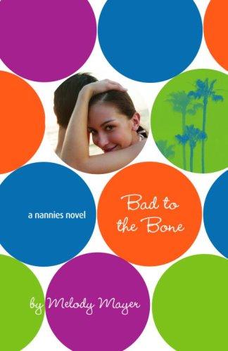 Bad To The Bone (Nannies Novel)