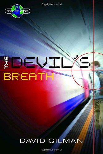 The Devil's Breath (Danger Zone)