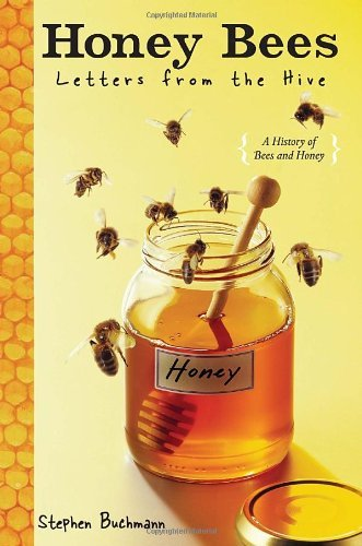Honey Bees Letters From The Hive