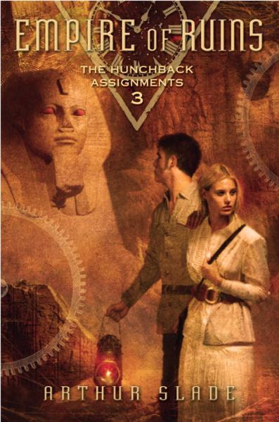 Empire of Ruins (The Hunchback Assignments, Bk.  3)