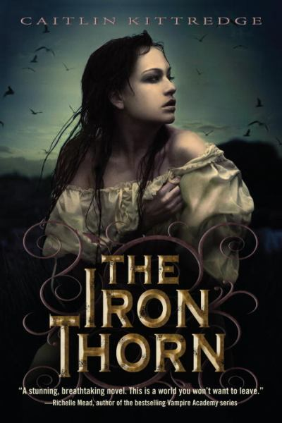 The Iron Thorn (Iron Codex Trilogy, Book 1)