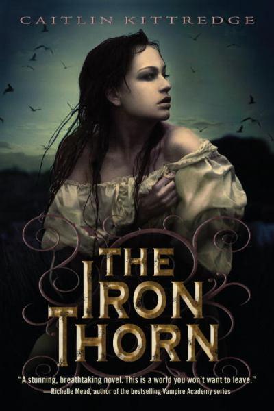 The Iron Thorn (Iron Codex Trilogy, Book 1)