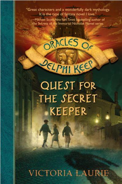 Quest for the Secret Keeper (Oracles of Delphi Deep, Bk. 3)