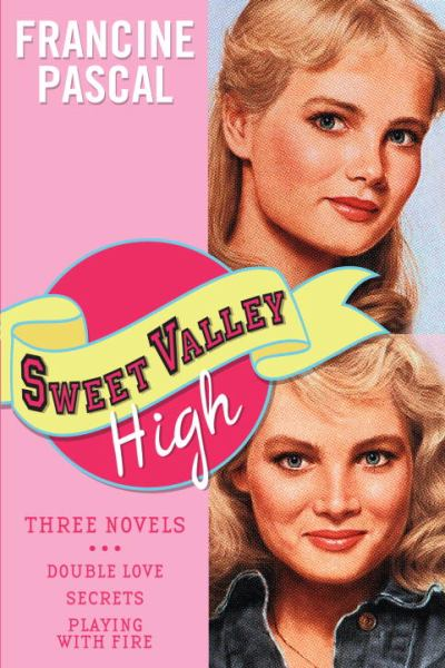 Sweet Valley High (Double Love/Secrets/Playing with Fire)