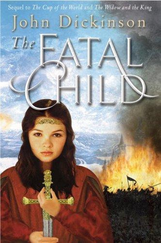 The Fatal Child (Medieval Trilogy, Bk. 3)