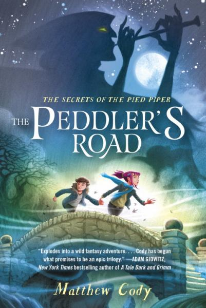 The Peddler's Road (The Secrets of the Pied Piper