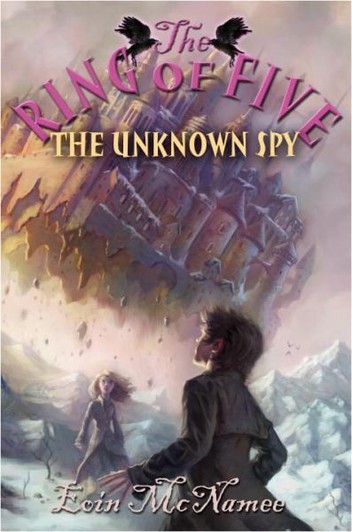 The Unknown Spy (The Ring of Five)